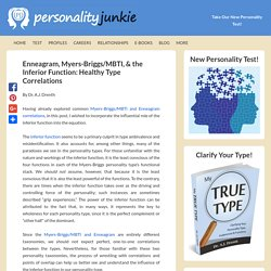 Enneagram, Myers-Briggs/MBTI, & the Inferior Function: Healthy Type Correlations
