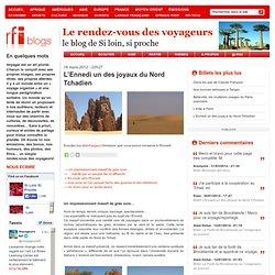 L'Ennedi un des joyaux du Nord Tchadien