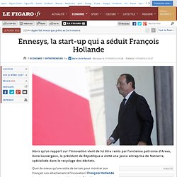 Ennesys, la start-up qui a séduit François Hollande