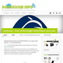 EnOcean : Une technologie Domotique sans pile