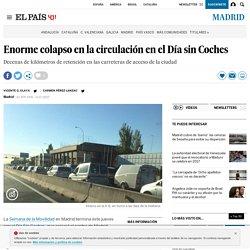 Enorme colapso en la circulación en el Día sin Coches