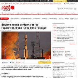 Énorme nuage de débris après l'explosion d'une fusée dans l'espace - Sciences et