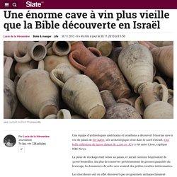 Une énorme cave à vin plus vieille que la Bible découverte en Israël