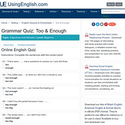'Too & Enough' - English Quiz & Worksheet