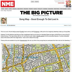 Song Map - Good Enough To Get Lost In - The Big Picture - NME.COM - The worlds fastest music news service, music videos, interviews, photos and free stuff to win