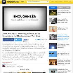 ENOUGHNESS: Restoring Balance to the Economy in the Most Awesome Way Ever