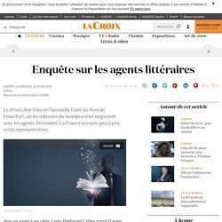 Enquête sur les agents littéraires - La Croix