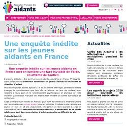 Une enquête inédite sur les jeunes aidants en France