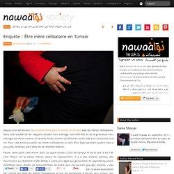 Enquête : Être mère célibataire en Tunisie