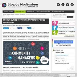 Enquête sur les community managers en France - Édition 2014