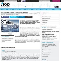 Enquête exclusive : 50 start-up à suivre