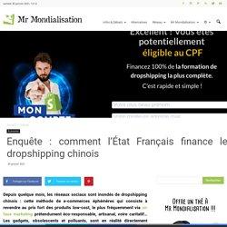 Enquête : comment l'État Français finance le dropshipping chinois