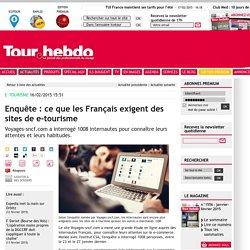 Enquête : ce que les Français exigent des sites de e-tourisme