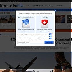 ENQUETE FRANCETV INFO. Comment la France se prépare à armer ses drones