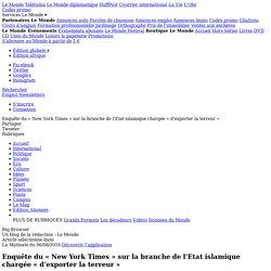 Enquête du «New York Times» sur la branche de l'Etat islamique chargée «d'exporter la terreur»