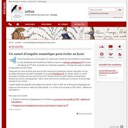 Un carnet d'enquête numérique pour écrire au lycée-Lettres-Éduscol