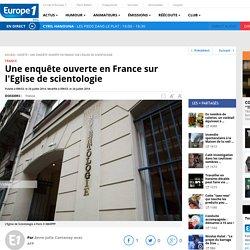 Une enquête ouverte en France sur l'Eglise de scientologie