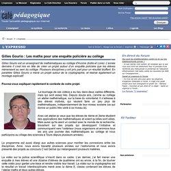 Gilles Gourio : Les maths pour une enquête policière au collège