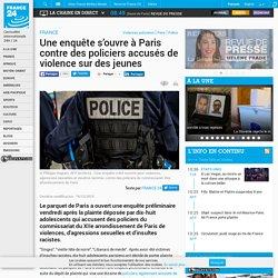FRANCE - Une enquête s'ouvre à Paris contre des policiers accusés de violence sur des jeunes