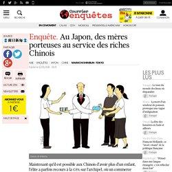 Enquête. Au Japon, des mères porteuses au service des riches Chinois