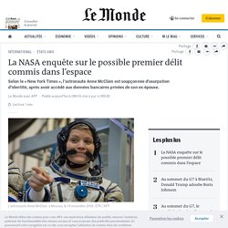La NASA enquête sur le possible premier délit commis dans l'espace