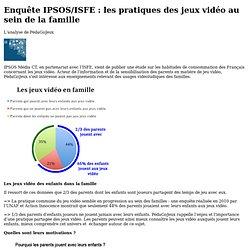 Enquête IPSOS/ISFE : les pratiques des jeux vidéo au sein de la famille