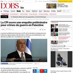 La CPI ouvre une enquête préliminaire pour crimes de guerre en Palestine