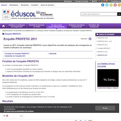 Enquête PROFETIC - PROFETIC 2011