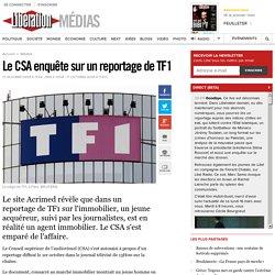 Le CSA enquête sur un reportage de TF1