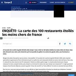 ENQUÊTE- La carte des 100 restaurants étoilés les moins chers de France
