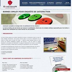 Bornes Smiley pour enquête de satisfaction
