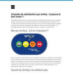 Blog Skiply — Enquête de satisfaction par smiley : toujours le...
