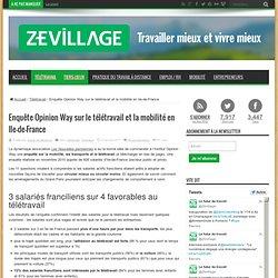 Télétravail | coworking | travail à domicile | Enquête Opinion Way sur le télétravail et la mobilité en Ile-de-France