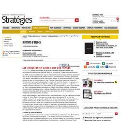 Les enquêtes en ligne font une percée - Dossiers