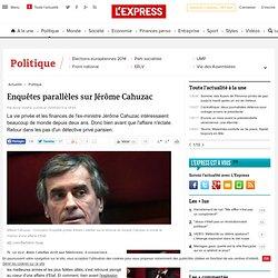 Enquêtes parallèles sur Jérôme Cahuzac