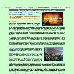Enquêtes -> Pyramides : Les Secrets Non Résolus