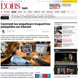 Cyber Sexualité - Comment les enquêteurs traquent les pédophiles sur internet