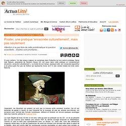 Pirater, une pratique 'enracinée culturellement', mais pas seule