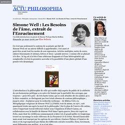 Simone Weil : Les Besoins de l'âme, extrait de l'Enracinement