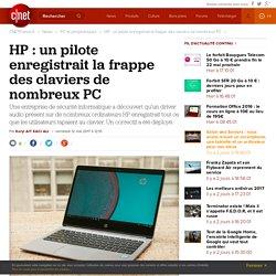 HP : un pilote enregistrait la frappe des claviers de nombreux PC