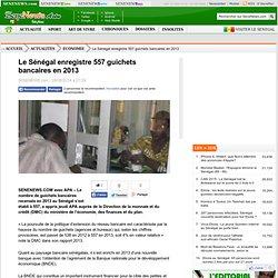 Le Sénégal enregistre 557 guichets bancaires en 2013