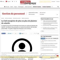 La Cnil enregistre de plus en plus de plaintes de salariés