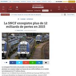 La SNCF enregistre plus de 12 milliards de pertes en 2015