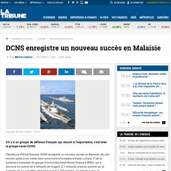 DCNS enregistre un nouveau succès en Malaisie