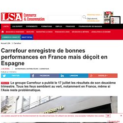 Carrefour enregistre de bonnes performances en...