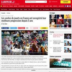 Les ventes de jouets en France ont enregistré leur meilleure progression depuis 5 ans - 14/01/2016 - ladepeche.fr