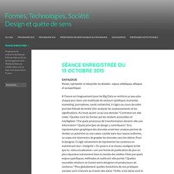 Formes, technologies, société. Design et quête de sens.
