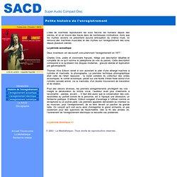 Le SACD - Super Audio CD - Petite histoire de l'enregistrement : la période acoustique