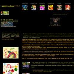 Chanson à l'école : Ateliers chansons : écriture et création de chansons : Inventer une chanson de A à Z ...de l'écriture à l'enregistrement avec Catherine Fontaine et Marie Bazin. Création de la pochette du CD
