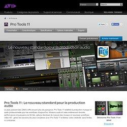 ProTools11 - Logiciel de création musicale et d'enregistrement audio professionnel